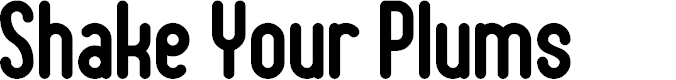 Preview image for Shake Your Plums Font