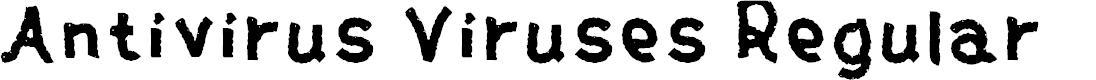 Preview image for Antivirus Viruses Regular Font