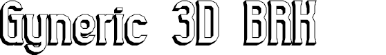 Preview image for Gyneric 3D BRK Font