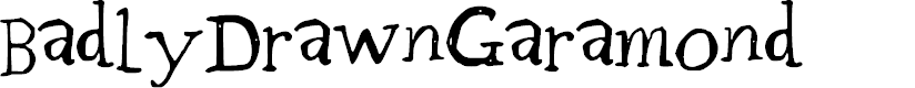 Preview image for BadlyDrawnGaramond Font