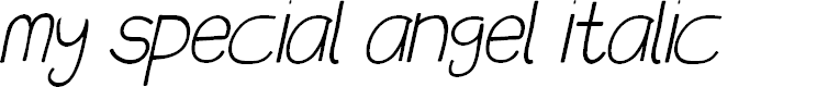 Preview image for my special angel Italic Font