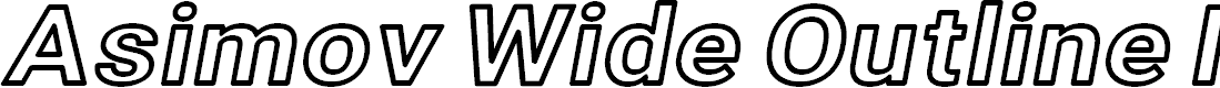 Preview image for Asimov Wide Outline Italic