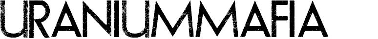 Preview image for URANIUMMAFIA Font