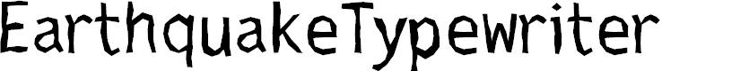 Preview image for EarthquakeTypewriter Font