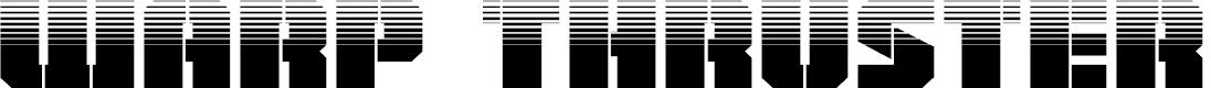 Preview image for Warp Thruster Half-Tone Regular