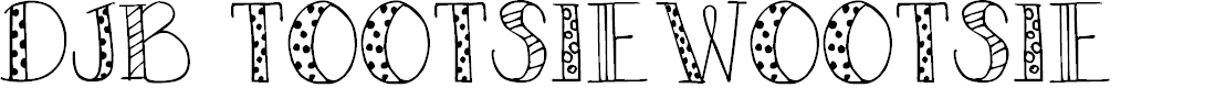 Preview image for DJB TOOTSIEWOOTSIE Font