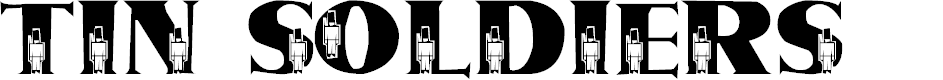 Preview image for LMS Tin Soldiers Font