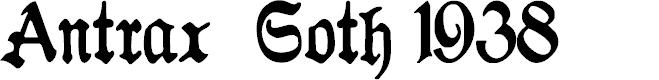 Preview image for Antraxja  Goth 1938 Font