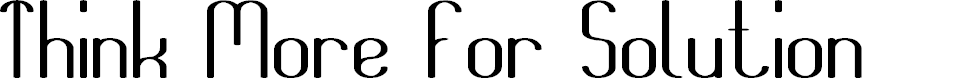 Preview image for Think More For Solution Font