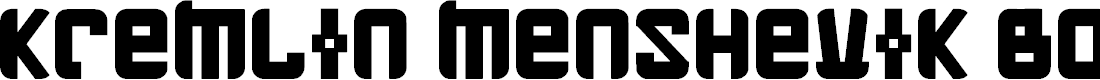 Preview image for Kremlin Menshevik Bold Font