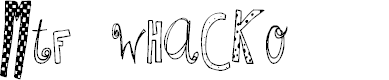 Preview image for MTF Whacko Font