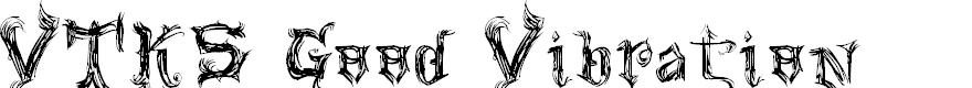 Preview image for VTKS Good Vibration Font
