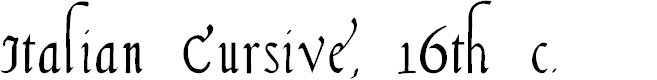 Preview image for Italian Cursive, 16th c. Font
