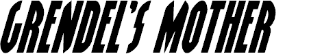 Preview image for Grendel's Mother Italic
