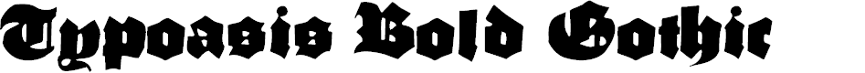 Preview image for TypoasisBoldGothic Font
