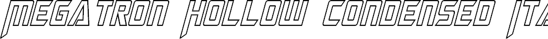 Preview image for Megatron Hollow Condensed Italic
