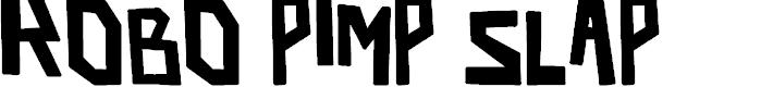 Preview image for robo pimp slap Bold