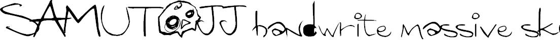 Preview image for SAMUTOJJ handwrite massive skull Font