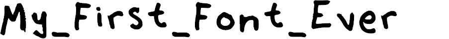 Preview image for My_First_Font_Ever