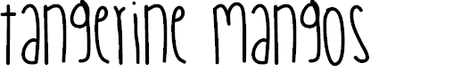 Preview image for TangerineMangos Font