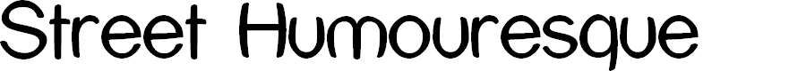 Preview image for Street Humouresque Font