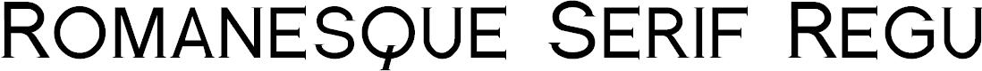 Preview image for Romanesque Serif Regular Font