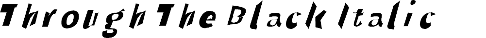Preview image for Through The Black Italic