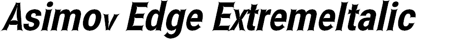 Preview image for Asimov Edge ExtremeItalic
