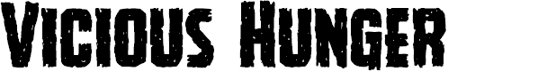 Preview image for Vicious Hunger Font