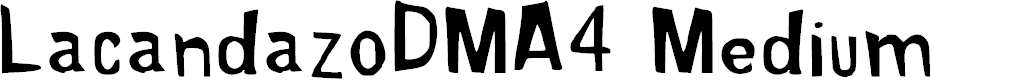 Preview image for Lacandazo_DMA4 Medium Font