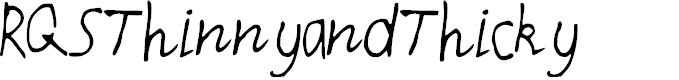 Preview image for RQSThinnyandThicky Font