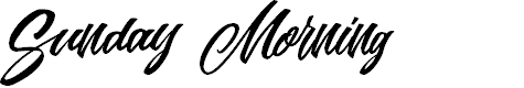 Preview image for Sunday Morning Personal Use Font