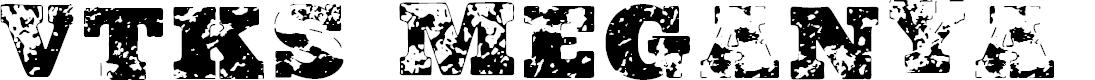 Preview image for Vtks Meganya Regular Font