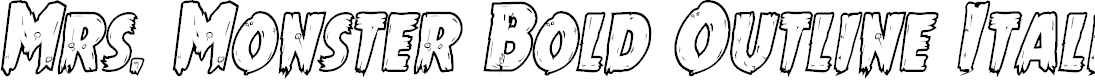 Preview image for Mrs. Monster Bold Outline Italic