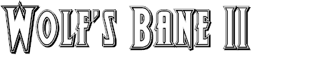 Preview image for Wolf's Bane II Engraved