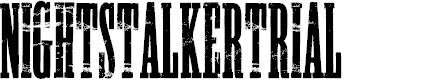 Preview image for NIGHTSTALKER-TRIAL Font