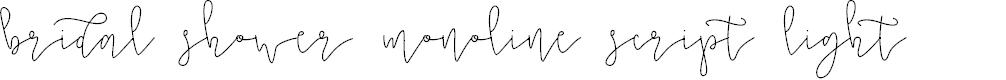 Preview image for Bridal Shower Monoline Script Light Font