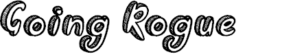 Preview image for Going Rogue Font