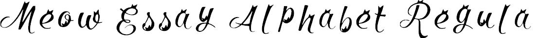 Preview image for Meow Essay Alphabet Regular Font