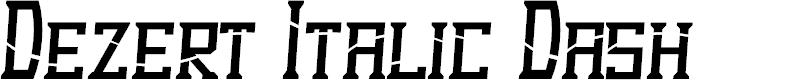 Preview image for Dezert Italic Dash