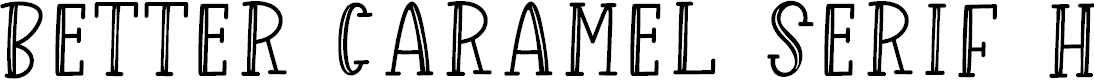 Preview image for Better Caramel Serif Hollow