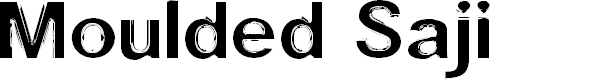 Preview image for Moulded Saji Font