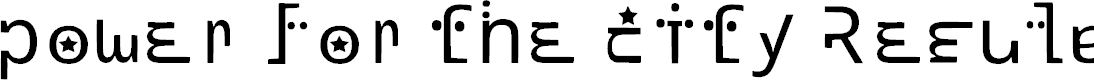 Preview image for power for the city Regular Font