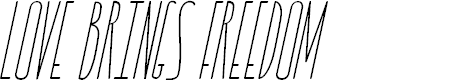 Preview image for LOVE BRINGS FREEDOM Font
