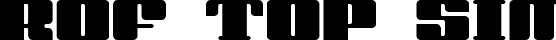 Preview image for rof top simple Regular Font
