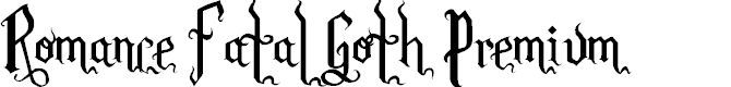 Preview image for Romance Fatal Goth Premium Font