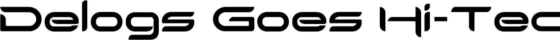Preview image for Delogs Goes Hi-Tech Font