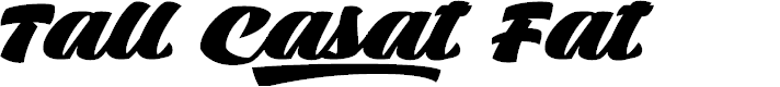 Preview image for Tall Casat Fat PERSONAL USE Font