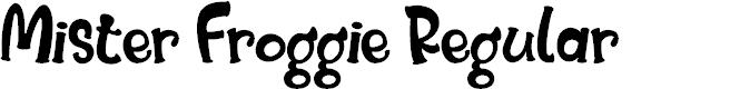 Preview image for Mister Froggie Regular Font