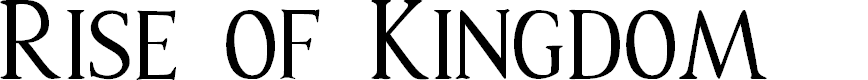 Preview image for Rise of Kingdom Font